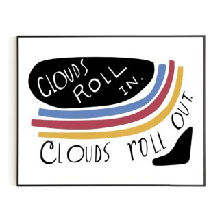 Clouds Roll In Print, Sweet Omens